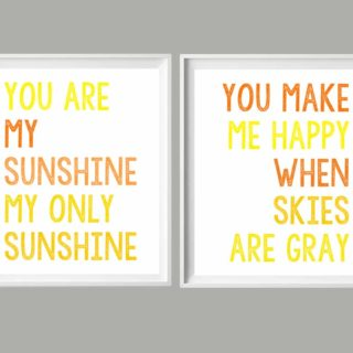 you are my sunshine {free printables}