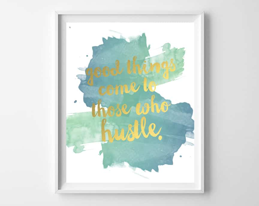 hustle printable