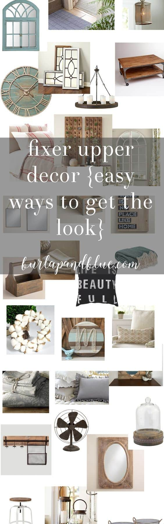 get the fixer upper look | fixer upper style