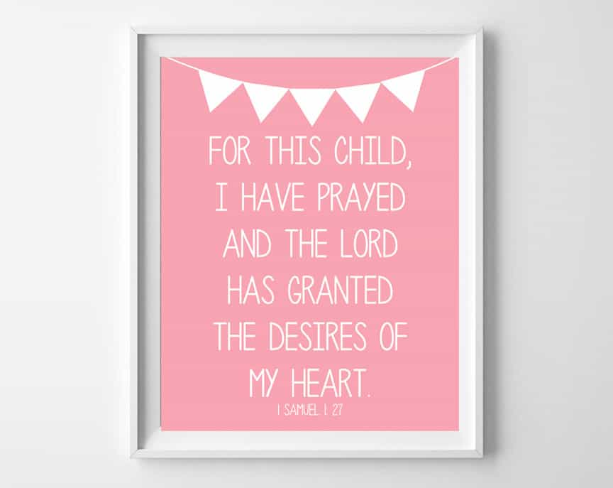 Prayer For Baby Free Printables For This Child I Have Prayed