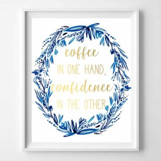 coffee confidence quote printable