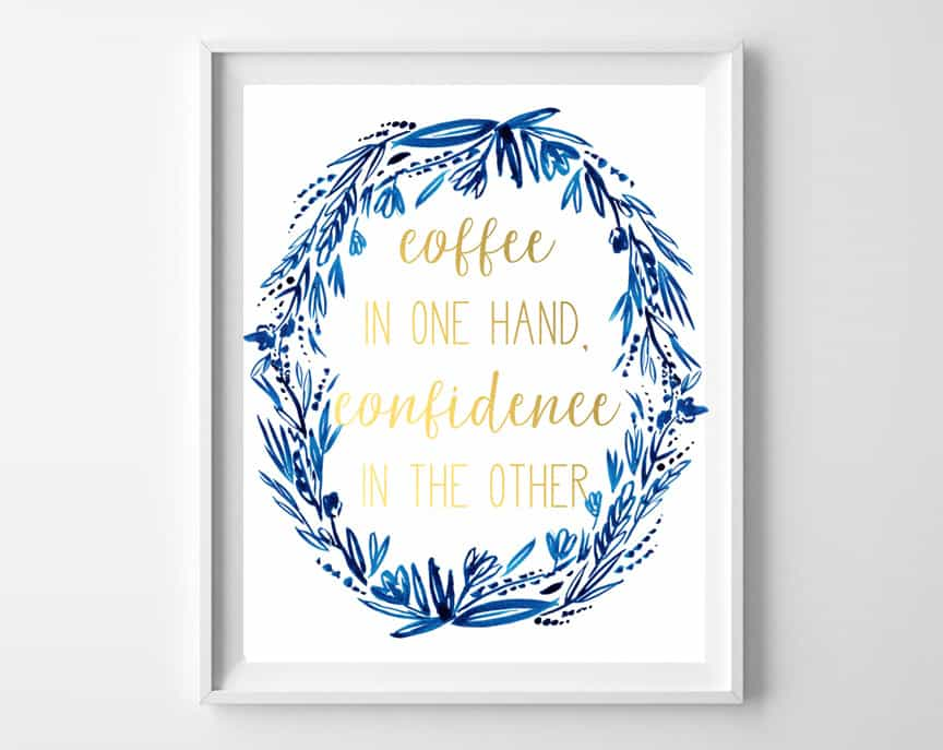 coffee confidence quote printable