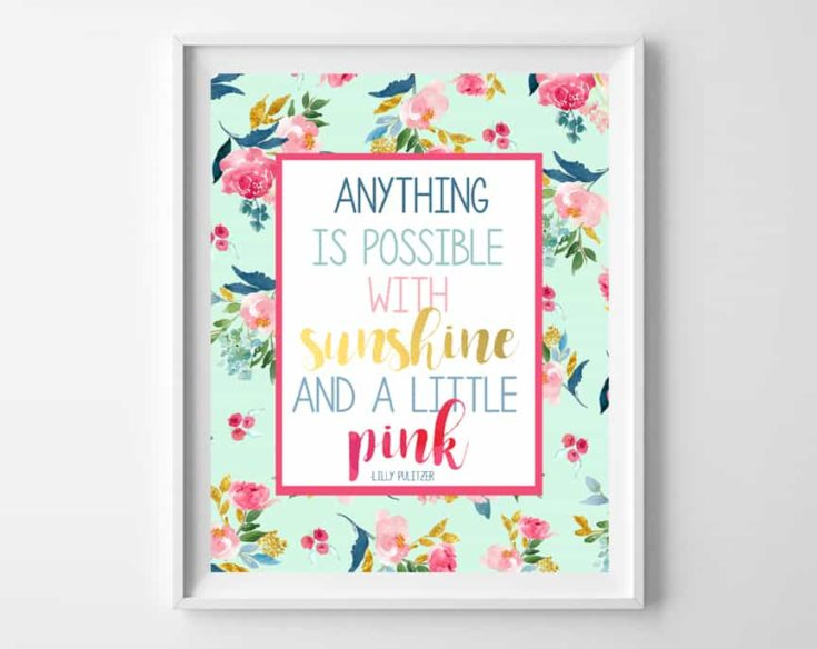 Lilly Pulitzer Quote Printables