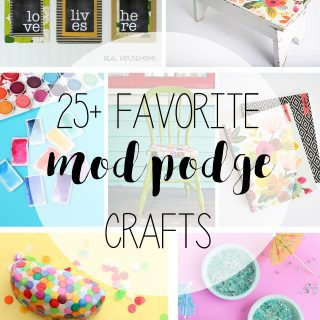 25+ favorite mod podge crafts