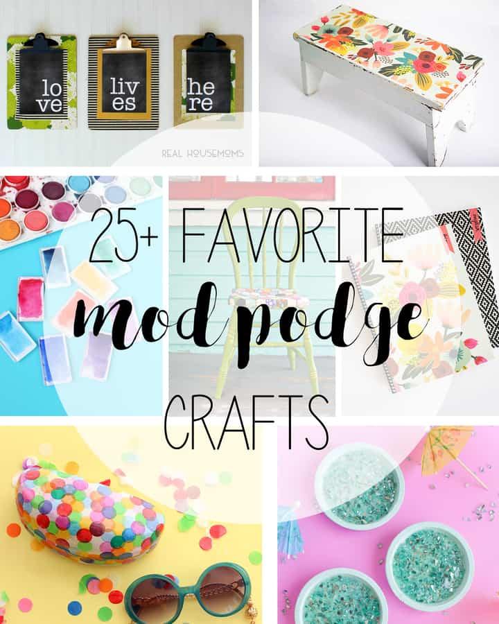 25 Favorite Mod Podge Crafts