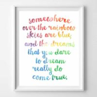 Somewhere Over the Rainbow Printable