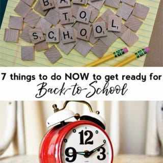 7 things to do now to get ready for back-to-school
