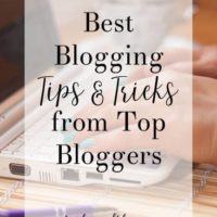 Best Blogging Tips and Tricks from Top Bloggers