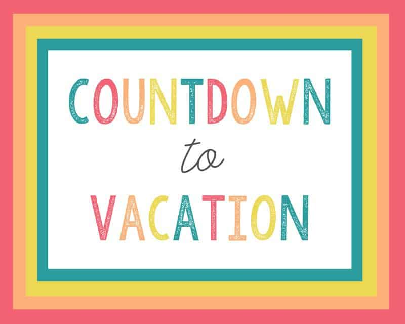 vacation countdown idea