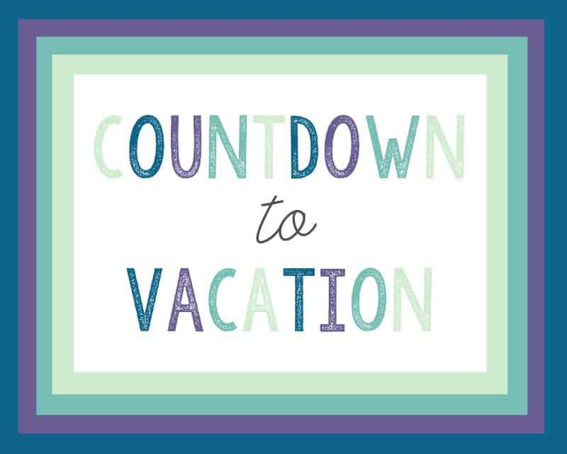 vacation countdown idea 2