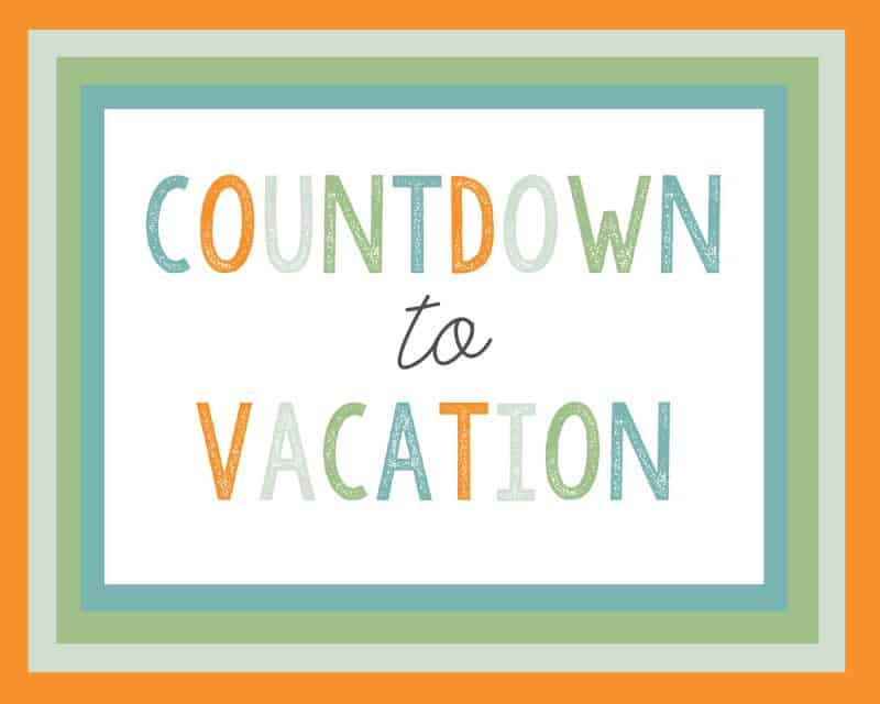 vacation countdown idea 3