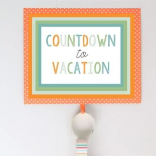 COUNTDOWN TO VACATION FREE PRINTABLES {A Fun Idea for Kids!}