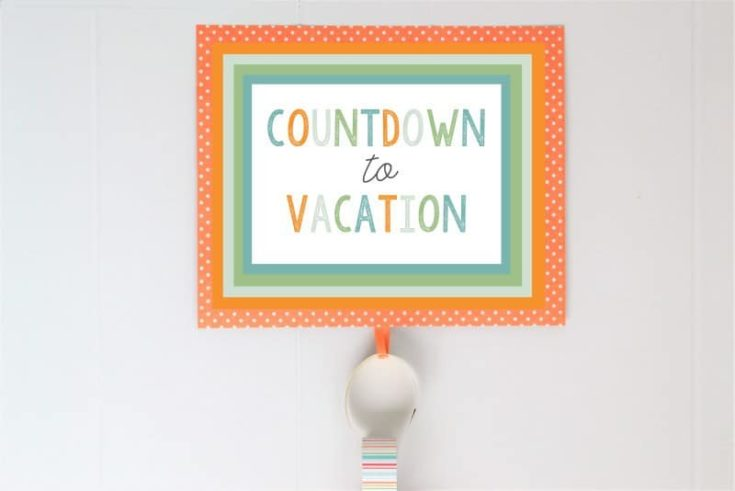 Countdown to Vacation Free Printable