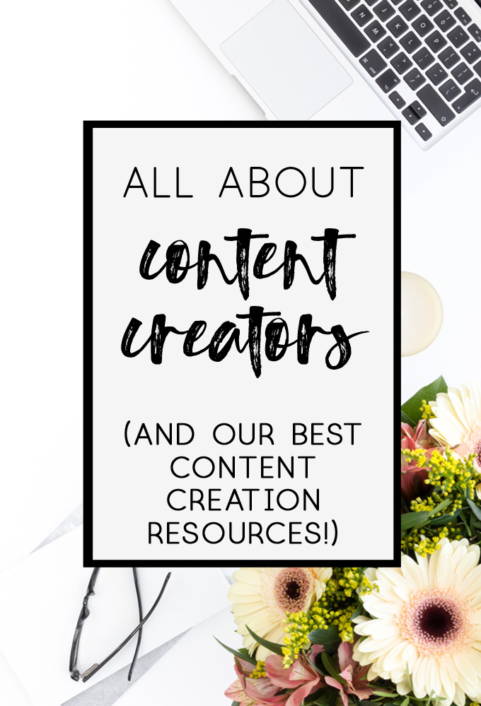 content creators | content creation | how to become a content creator | how to blog | blogging tips | blogging resources
