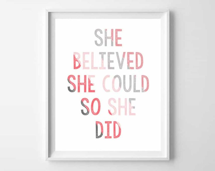 Free Printable {she believed she could so she did}