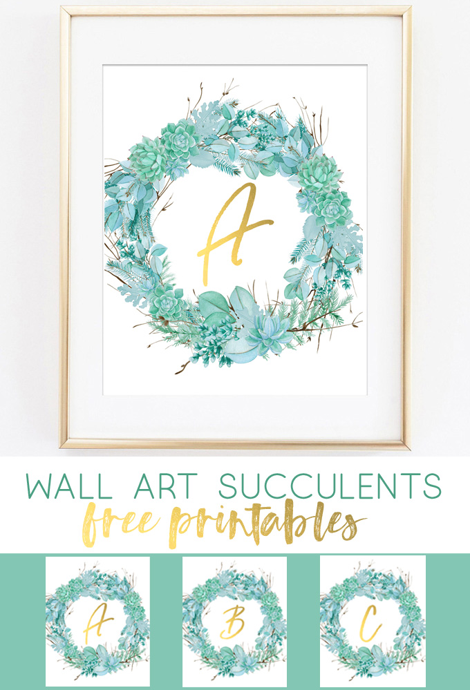 free printables | succulents | wall art succulents | wall art ideas | cheap home decor | succulent art | wall art | home decor