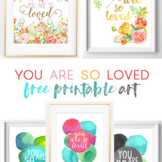 you are so loved | baby quotes | nursery art | free printables | printable wall art | cheap art | girl quotes | boy nursery | watercolor