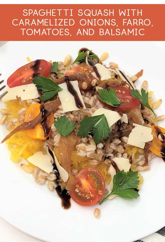spaghetti squash with farro, tomatoes and balsamic