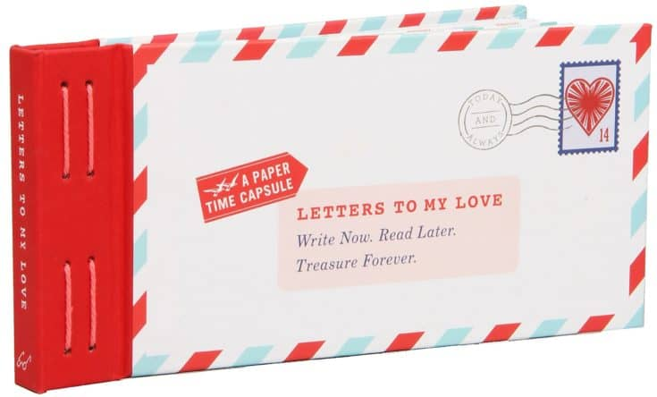 Letters to My Love: Write Now. Read Later. Treasure Forever. (Love Letters, Love and Romance Gifts, Letter Books)