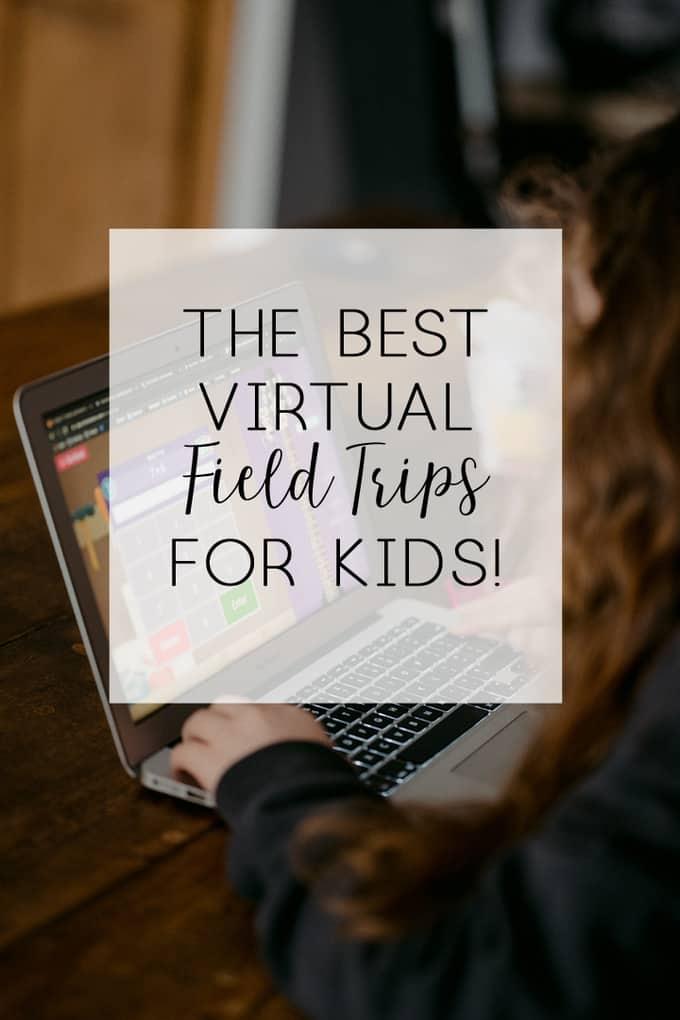 virual field trips