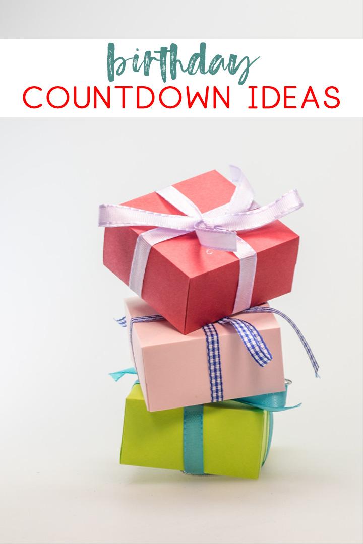 birthday countdown ideas